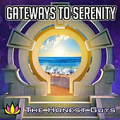 Gateways to Serenity van The Honest Guys
