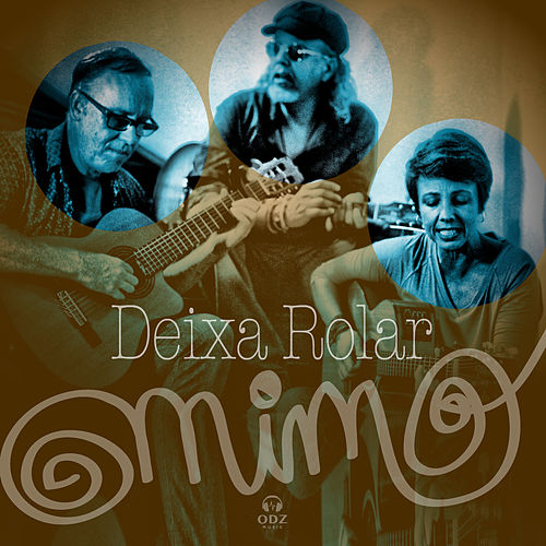 Deixa Rolar by Mimo