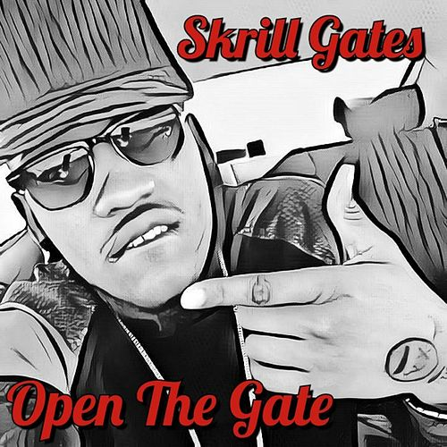 open the gate explicit ep by skrill gates