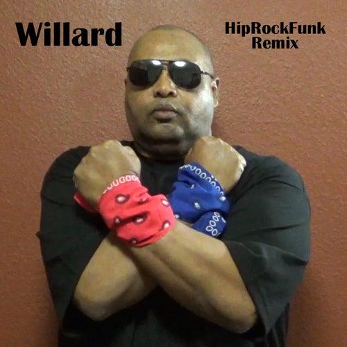 Hip Rock Funk (Remix) de Willard