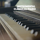 Instrumental Classical Piano by Various Artists