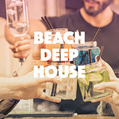 Beach Deep House by Various Artists