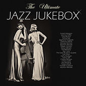 The Ultimate Jazz Jukebox by Various Artists