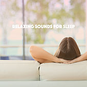 Relaxing Sounds For Sleep de Various Artists