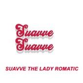 Suavve Suavve von Suavve The Lady Romantic