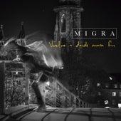 Vuelvo a Donde Nunca Fui by La Migra