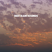 Best Rain Sounds by Various Artists