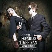 Masquerade de The Legendary Tigerman