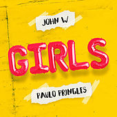 GIRLS (Radio Edit) de Paulo Pringles