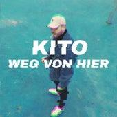 Weg von hier by Kito