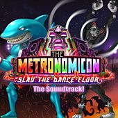 The Metronomicon: Slay the Dance Floor (Original Game Soundtrack) von Various Artists