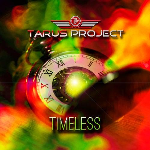 Timeless von Tarus Project