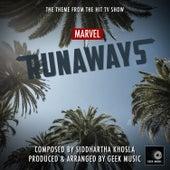 Marvel Runaways - Main Theme by Geek Music