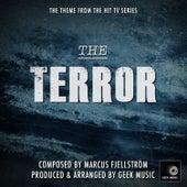 The Terror -  Main Theme by Geek Music