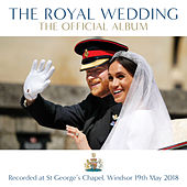 The Royal Wedding - The Official Album von Various Artists
