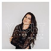 Yacht (feat. Lance Jasper Jones) von Allison James