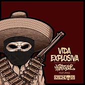 Vida Explosiva (feat. Someone Sm1) by Kinto Sol