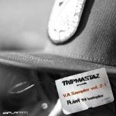 Tripmastaz Presents Plant 74 Records V / A Sampler, Vol. 2.1 - Single by Various Artists