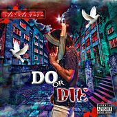 Do or Die di Bad Azz