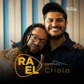 Rael Convida: Criolo (Acústico) von RAEL (Rael da Rima)