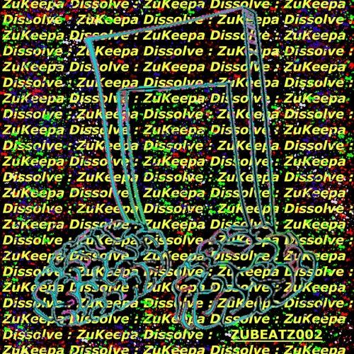 Dissolve by ZuKeepa