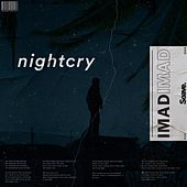 Nightcry by Imad