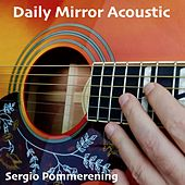 Daily Mirror (Acoustic) de Sergio Pommerening