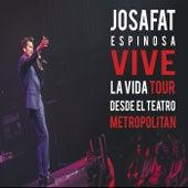 Vive la Vida Tour: Desde el Teatro Metropólitan (En Vivo) by Josafat Espinosa
