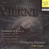 Louis Vierne: Organ Works, Vol. 3 by Wolfgang Rübsam