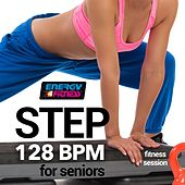 Step 128 BPM for Seniors Fitness Session by Various Artists