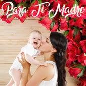 A Ti Madre de Various Artists