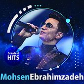 Mohsen Ebrahimzadeh - Greatest Hits by Mohsen Ebrahimzadeh