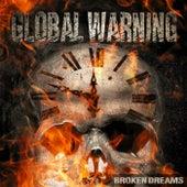 Broken Dreams by Global Warning