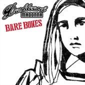 Bare Bones by Dashboard Madonna