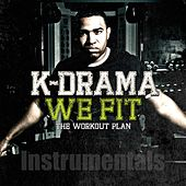 We Fit: The Workout Plan Instrumentals (Instrumental) by k-Drama