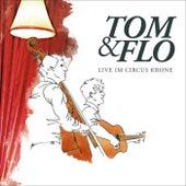 Live im Circus Krone de Tom & Collins
