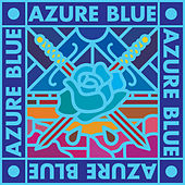 Love Will See You Through de Azure Blue