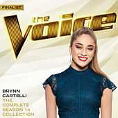 The Complete Season 14 Collection (The Voice Performance) de Brynn Cartelli