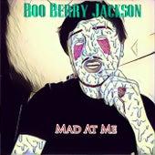 Mad At Me de Boo Berry Jackson