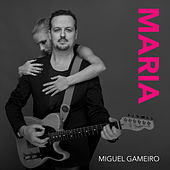 Maria by Miguel Gameiro