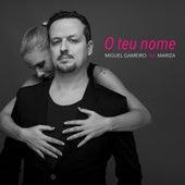 O Teu Nome von Miguel Gameiro