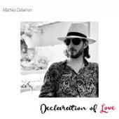 Declaration of Love de Matteo Dalainon