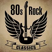 80s Rock Classics de Various Artists