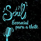Soul essencial para a noite de Various Artists
