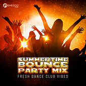 Summertime Bounce Party Mix – Fresh Dance Club Vibes von Various Artists