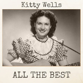 All the Best von Kitty Wells