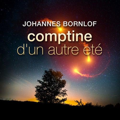 Comptine d'un autre été von Johannes Bornlof