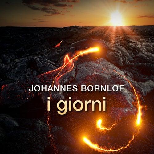 I giorni von Johannes Bornlof