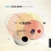 Hatch by Steve Barry