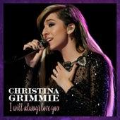 I Will Always Love You von Christina Grimmie